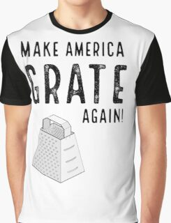 Parody Make America Grate Again Graphic T-Shirt