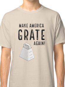 Parody Make America Grate Again Classic T-Shirt