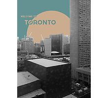 Welcome to Toronto! Photographic Print