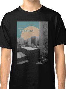 Welcome to Toronto! Classic T-Shirt