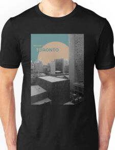 Welcome to Toronto! Unisex T-Shirt