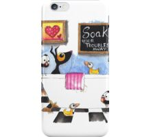 Soak up your troubles iPhone Case/Skin