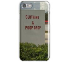 clothing and poop drop iPhone Case/Skin