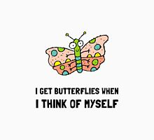 Butterfly Think Of Myself Unisex T-Shirt