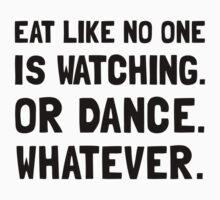 Eat Like No One Is Watching Kids Tee