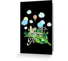 Eco Life Greeting Card