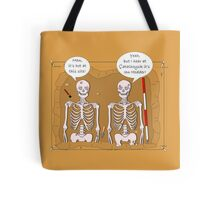 Archaeology Humour Tote Bag