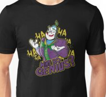 Why So Genius? Unisex T-Shirt