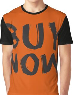 Buy Now Graphic T-Shirt