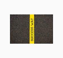 Road marking yellow line, text SUCCESS WAY Unisex T-Shirt