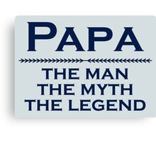 Papa - man of the people Canvas Print
