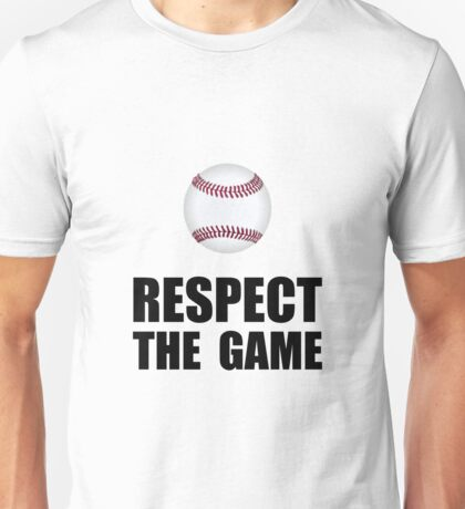 Respect Baseball Unisex T-Shirt