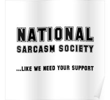 National Sarcasm Society Poster