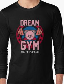 Dream Gym Long Sleeve T-Shirt