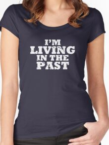 Living in the Past Women's Fitted Scoop T-Shirt