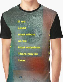 If We Graphic T-Shirt