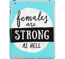 Females Are Strong As Hell | Blue iPad Case/Skin