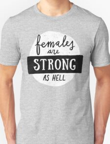 Females Are Strong As Hell | Pink Unisex T-Shirt