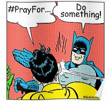 #PrayFor... Slap Poster