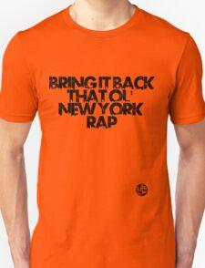 Bring it back Unisex T-Shirt