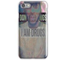 I Dont Do Drugs iPhone Case/Skin