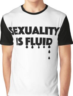 Sexuality is Fluid Graphic T-Shirt