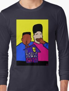 Welcome to my HOUSE PARTY Long Sleeve T-Shirt