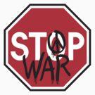 Stop War by Lisann