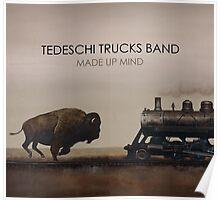 Tedeschi Trucks Band - Made Up Mind Poster