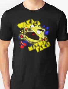 Waka Waka... Unisex T-Shirt