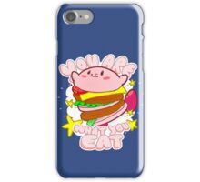 You are what you eat! iPhone Case/Skin