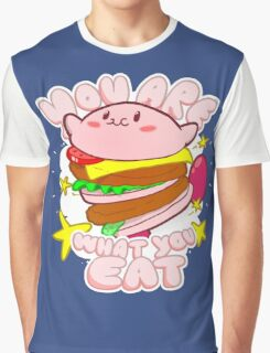 You are what you eat! Graphic T-Shirt