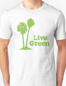 Live Green Unisex T-Shirt