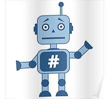Hashtag robot Poster