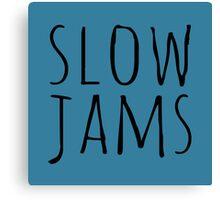 Schmidt Inspired Slow Jams Canvas Print