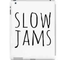 Schmidt Inspired Slow Jams iPad Case/Skin