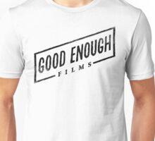 Good Enough Films Unisex T-Shirt