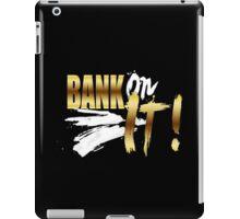 "WWE SASHA BANKS ""BANK ON IT!"" iPad Case/Skin"