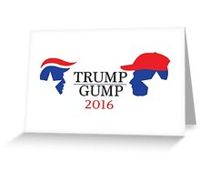 Trump - Gump 2016 Greeting Card