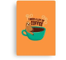 need a lot of coffee Canvas Print
