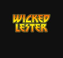 Wicked Lester Unisex T-Shirt