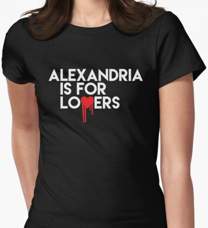 Alexandria is for Lovers (white text) Womens Fitted T-Shirt
