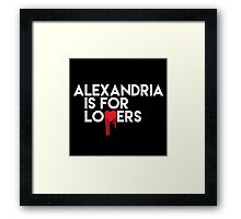 Alexandria is for Lovers (white text) Framed Print