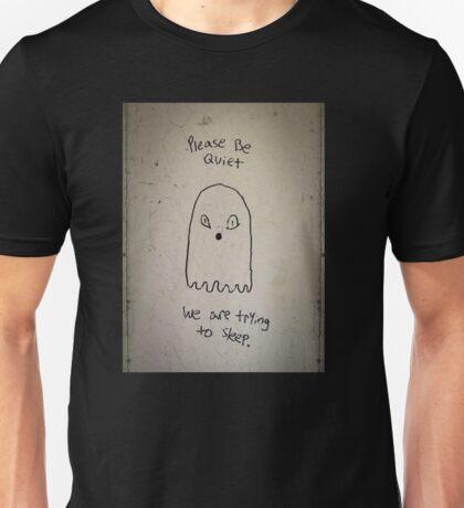 Please be quiet Unisex T-Shirt