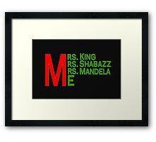 Mrs. and Me Framed Print
