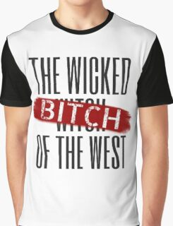 Wicked Bitch Of The West Graphic T-Shirt