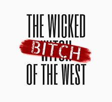 Wicked Bitch Of The West Unisex T-Shirt