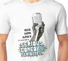 Serious Comedy for Serious Fun 2016 T-Shirt Unisex T-Shirt