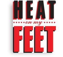 Heat on my Feet - Bred Canvas Print