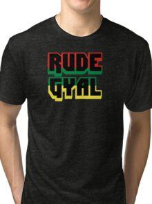 Jamaican Rude Gyal Tri-blend T-Shirt